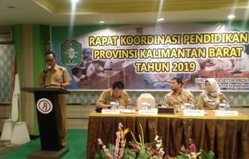 Rapat Koordinasi Pendidikan Provinsi Kalbar Tahun 2019