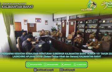 Rapat Persiapan dalam Rangka Kegiatan Sosialisasi Peraturan Gubernur Kalimantan Barat Nomor 151 Tahun 2021 sekaligus Persiapan Launching Aplikasi e-SOHIB (Sistem Online Hibah dan Bansos) Kalimantan Barat